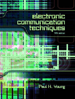 Electronic Communication Techniques: United States Edition (Hardback)
