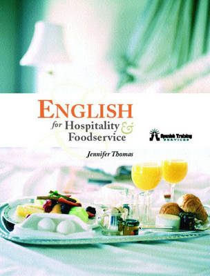 English for Hospitality and Foodservice (Paperback)