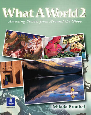 What A World 2: Amazing Stories from Around the Globe (Paperback)