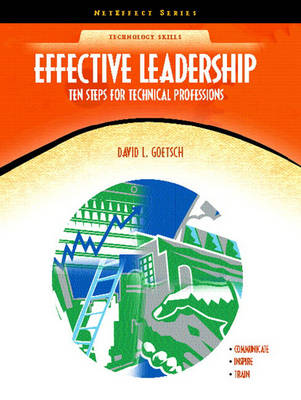 Effective Leadership: Ten Steps for Technical Professions (NetEffect Series) (Paperback)