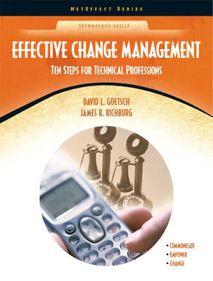 Effective Change Management: Ten Steps for Technical Professions (NetEffect Series) (Paperback)