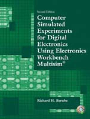 Computer Simulated Experiments for Digital Electronics Using Electronics Workbench Multisim (Paperback)
