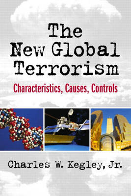 The New Global Terrorism: Characteristics, Causes, Controls (Paperback)