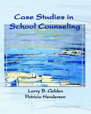 Case Studies in School Counseling (Paperback)