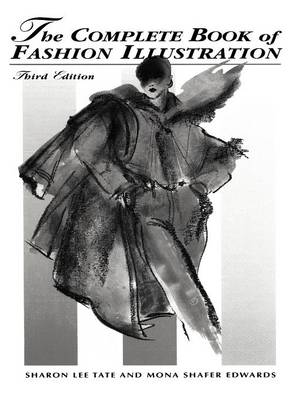 The Complete Book of Fashion Illustration (Paperback)