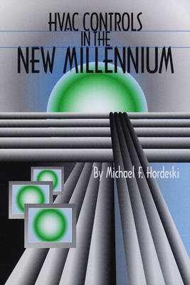 HVAC Control in the New Millennium (Paperback)