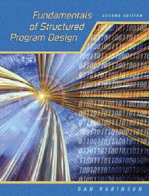 Fundamentals of Structured Program Design (Paperback)