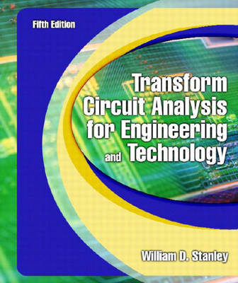Transform Circuit Analysis for Engineering and Technology (Hardback)