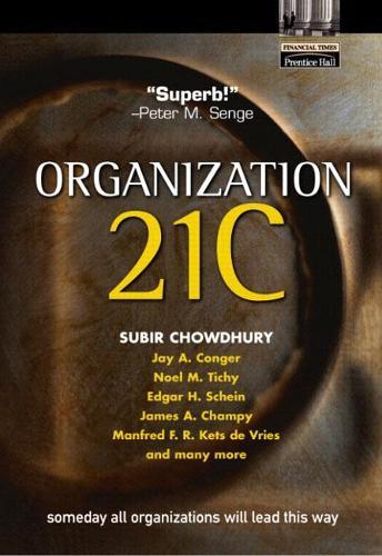 Organization 21C: Someday All Organizations Will Lead This Way (Hardback)