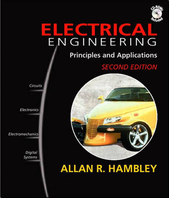 Electrical Engineering: Principles and Applications: United States Edition (Hardback)