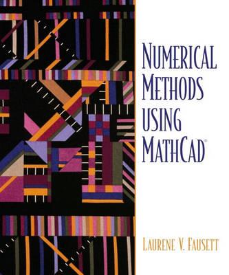 Numerical Methods Using MathCAD (Hardback)