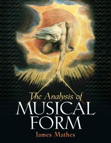 The Analysis of Musical Form (Hardback)