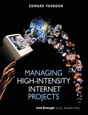 Managing High-Intensity Internet Projects (Paperback)
