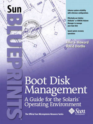Boot Disk Management: A Guide for the Solaris Operating Environment (Paperback)