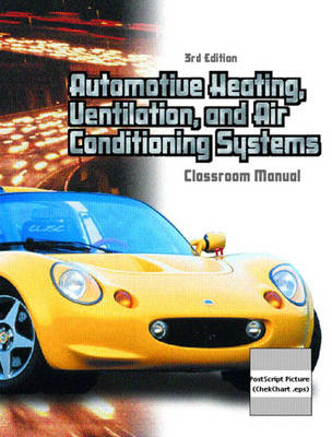 Automotive Heating, Ventilation and Air Conditioning (Paperback)