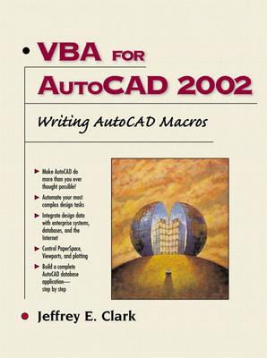 VBA for AutoCAD 2002: Writing AutoCAD Macros (Paperback)