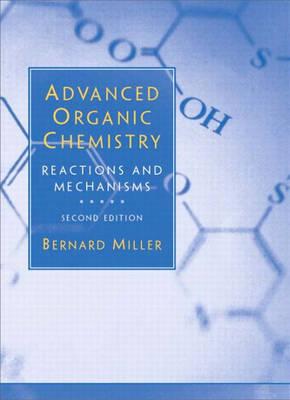 Advanced Organic Chemistry (Hardback)