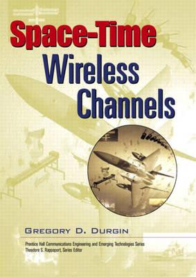 Space-Time Wireless Channels (Hardback)