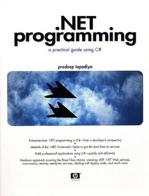 .NET Programming: A Practical Guide Using C# (Paperback)