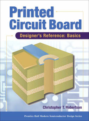 Printed Circuit Board Designer's Reference; Basics