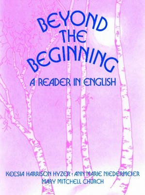 Beyond the Beginning: A Reader in English (Paperback)