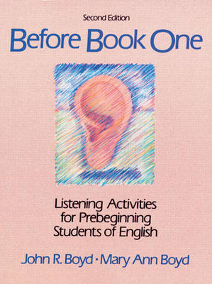 Before Book One: Listening Activities For Pre-Beginning Students of English (Paperback)