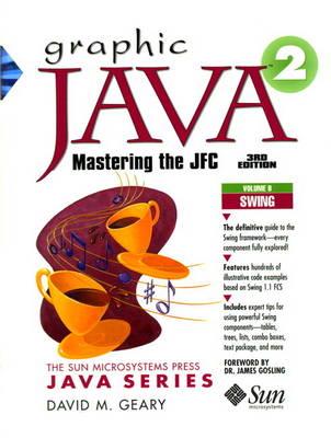 Graphic Java 2, Volume 2, Swing