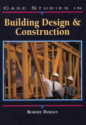 Case Studies in Building Design and Construction (Paperback)