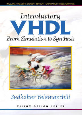 Introductory VHDL: From Simulation to Synthesis (Paperback)