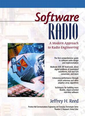 Software Radio: A Modern Approach to Radio Engineering (Hardback)