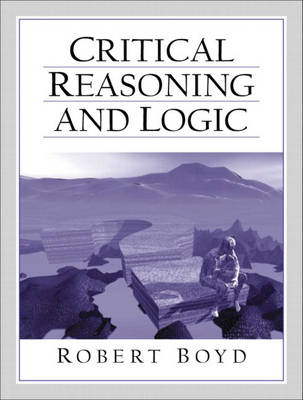 Critical Reasoning and Logic (Paperback)