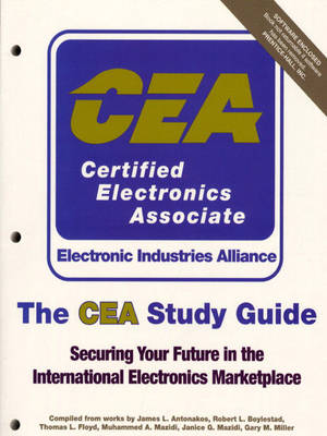The CEA Study Guide: Securing Your Future in the International Electronics Marketplace (Paperback)