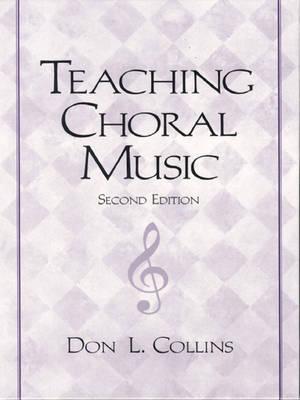Teaching Choral Music (Hardback)
