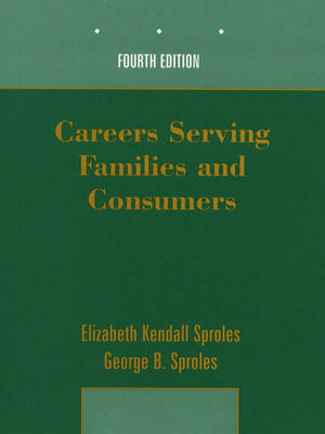 Careers Serving Families and Consumers (Paperback)