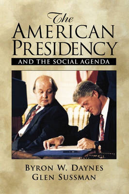 The American Presidency and the Social Agenda (Paperback)