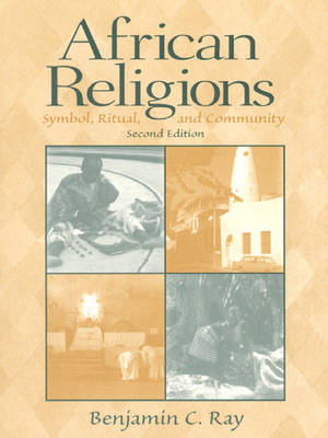African Religions: Symbol, Ritual, and Community (Paperback)