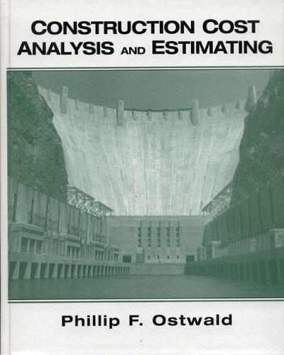 Construction Cost Analysis and Estimating (Hardback)