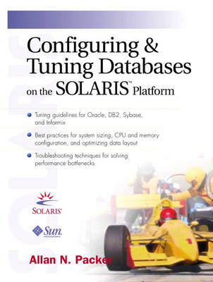 Configuring and Tuning Databases on the Solaris Platform (Paperback)