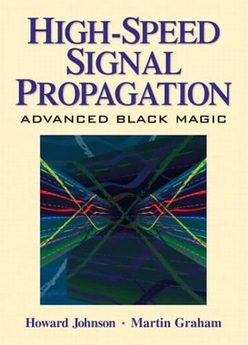 JOHNSON: HIGH SPEED SIG PROPAGTN _c1 (Hardback)