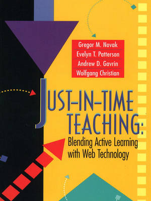Just-In-Time Teaching: Blending Active Learning with Web Technology (Paperback)