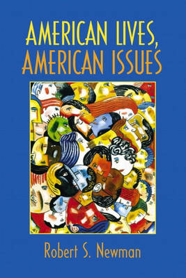 American Lives, American Issues (Paperback)