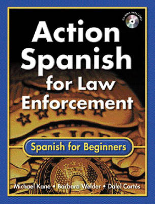 Action Spanish for Law Enforcement: Spanish for Beginners