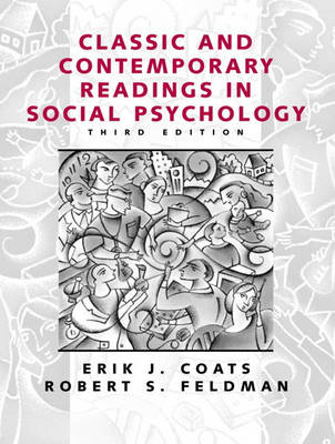 Classic and Contemporary Readings in Social Psychology (Paperback)