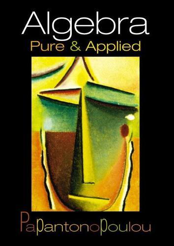 Algebra: Pure and Applied (Hardback)