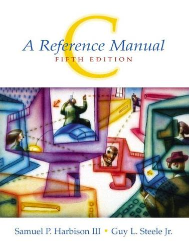 C: A Reference Manual: United States Edition (Paperback)