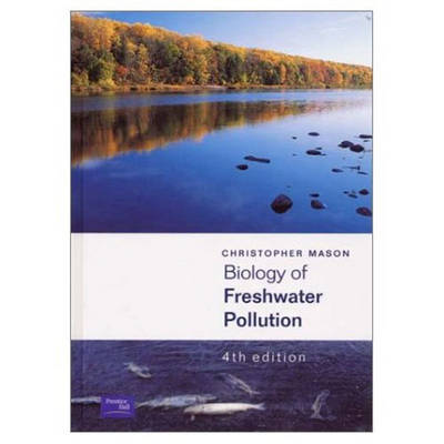 Biology of Freshwater Pollution (Paperback)
