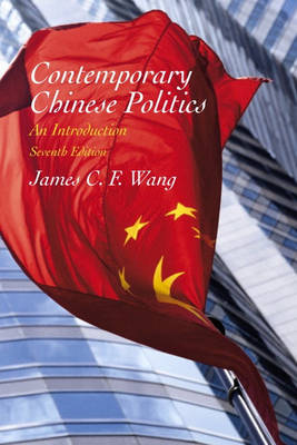Contemporary Chinese Politics: An Introduction (Paperback)