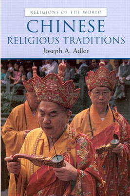 Chinese Religious Traditions (Paperback)
