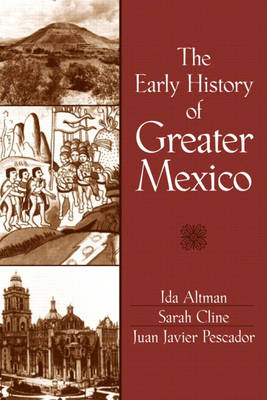 The Early History of Greater Mexico (Paperback)