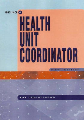 Being A Health Unit Coordinator (Paperback)